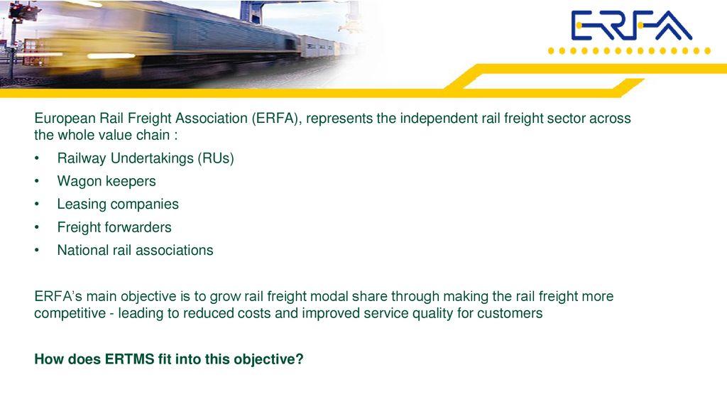 European Rail Freight Association (ERFA), represents the