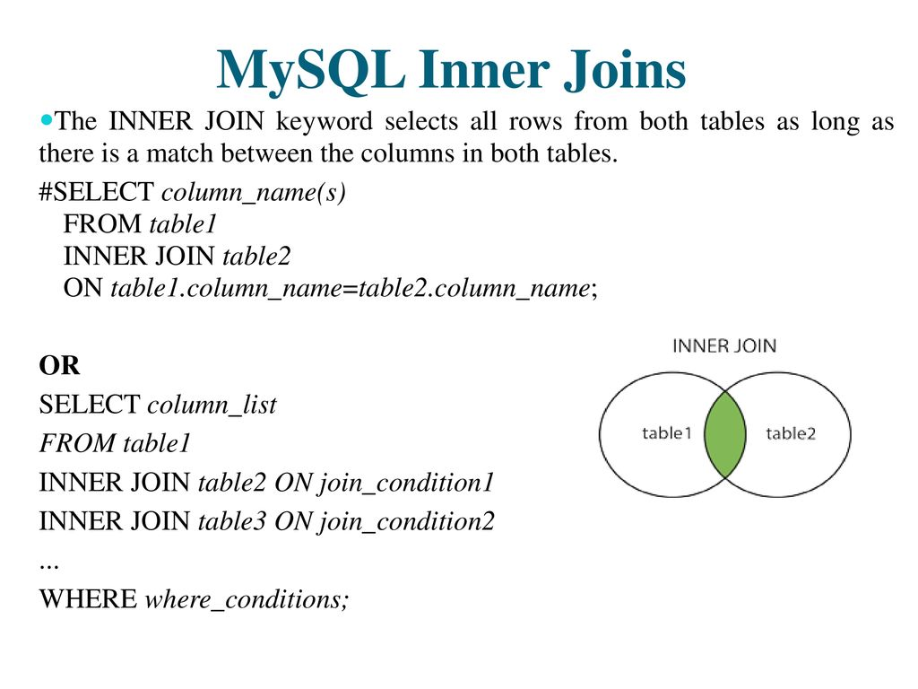 MySQL Joins MySQL joins are used to combine rows from two or