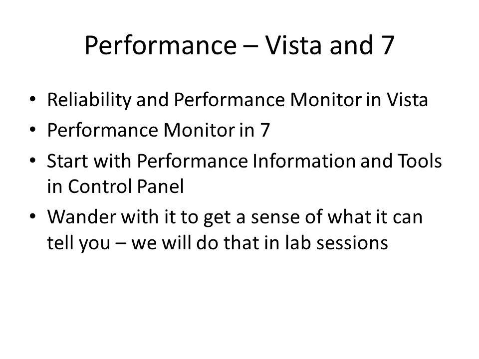 Performance – Vista and 7