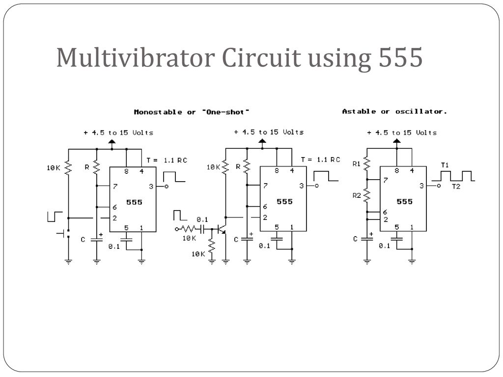 Multivibrator Ppt Download Ne555 Basic Monostable Circuit 13 Using 555