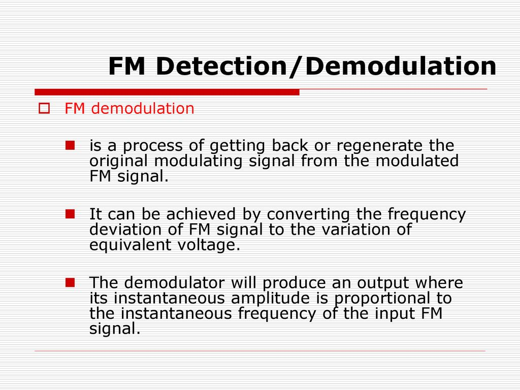 Part 3generation And Detection Of Angle Modulation Ppt Download Quadrature Fm Demodulator Circuit 9 Demodulation