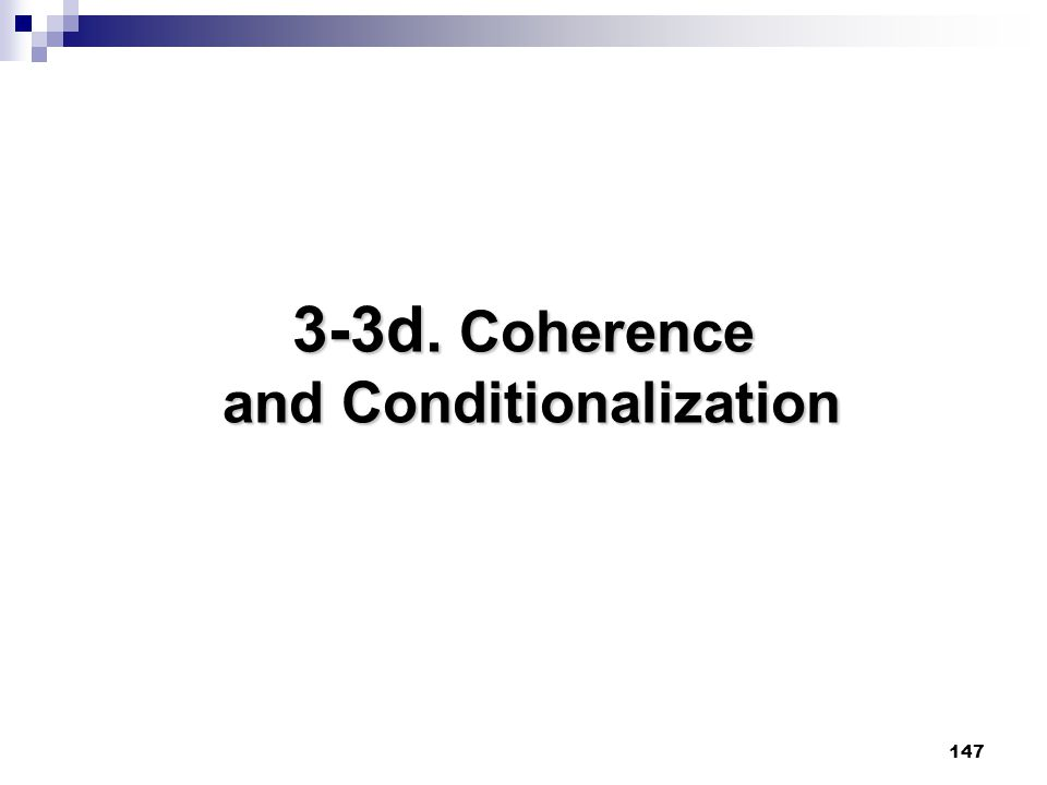 3-3d. Coherence and Conditionalization