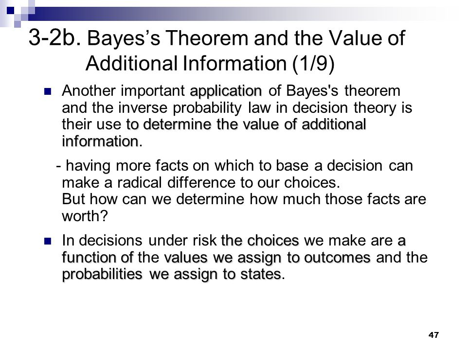 3-2b. Bayes's Theorem and the Value of Additional Information (1/9)