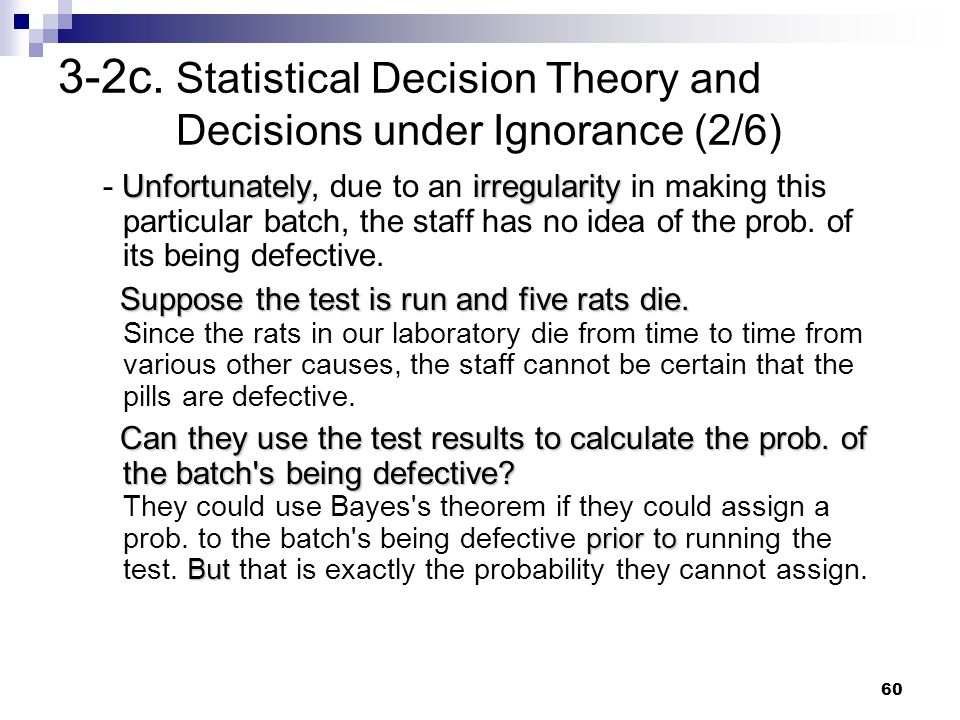 3-2c. Statistical Decision Theory and Decisions under Ignorance (2/6)
