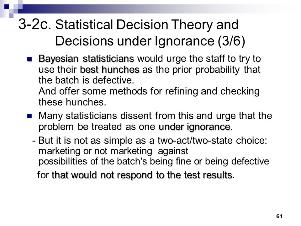 3-2c. Statistical Decision Theory and Decisions under Ignorance (3/6)