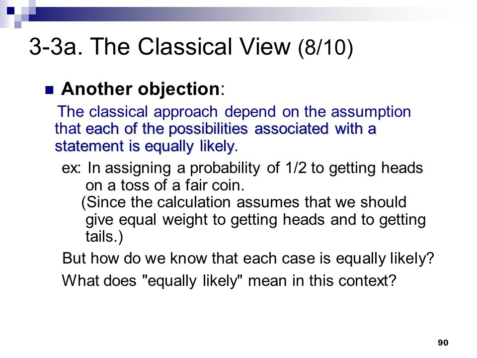 3-3a. The Classical View (8/10)