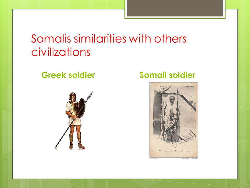 Somalis similarities with others civilizations