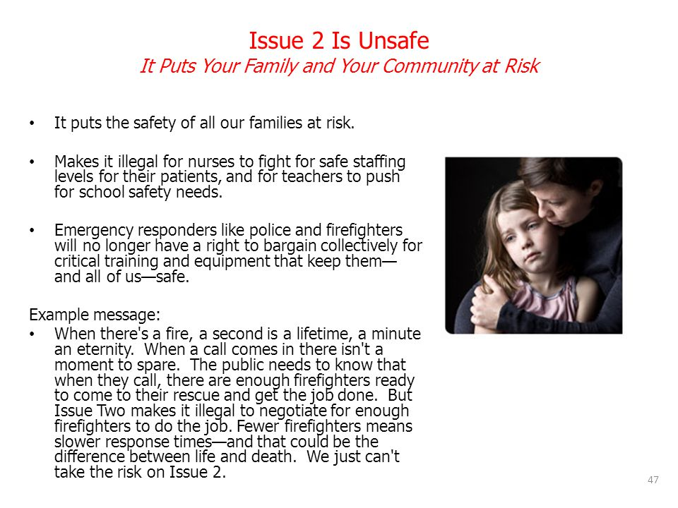 Issue 2 Is Unsafe It Puts Your Family and Your Community at Risk