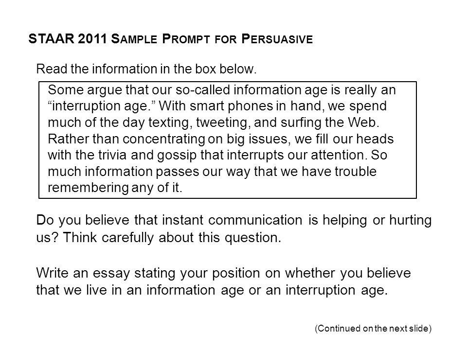 STAAR 2011 Sample Prompt for Persuasive