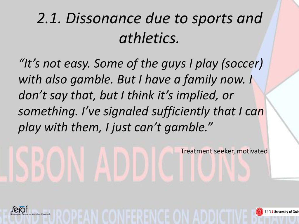 2.1. Dissonance due to sports and athletics.