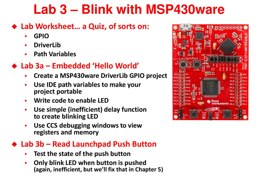 Blinking An Led Using Msp430ware To Control Gpio Ppt Download Combination Lock Msp430 Launchpad Circuit Lab 3 Blink With