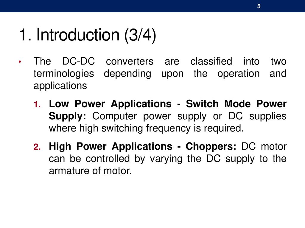 Chapter 05 Dc Converters Ppt Download Switch Mode Supply Introduction 3 4 The Are Classified Into