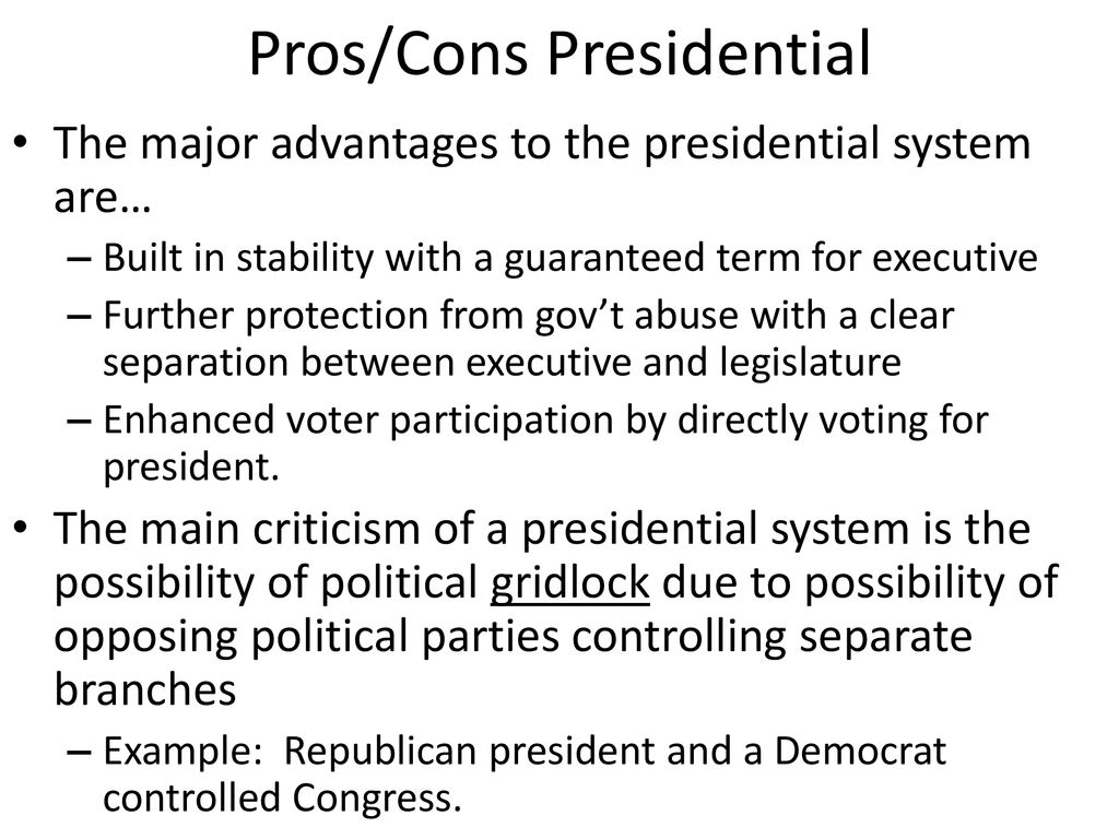 Pros/Cons Presidential
