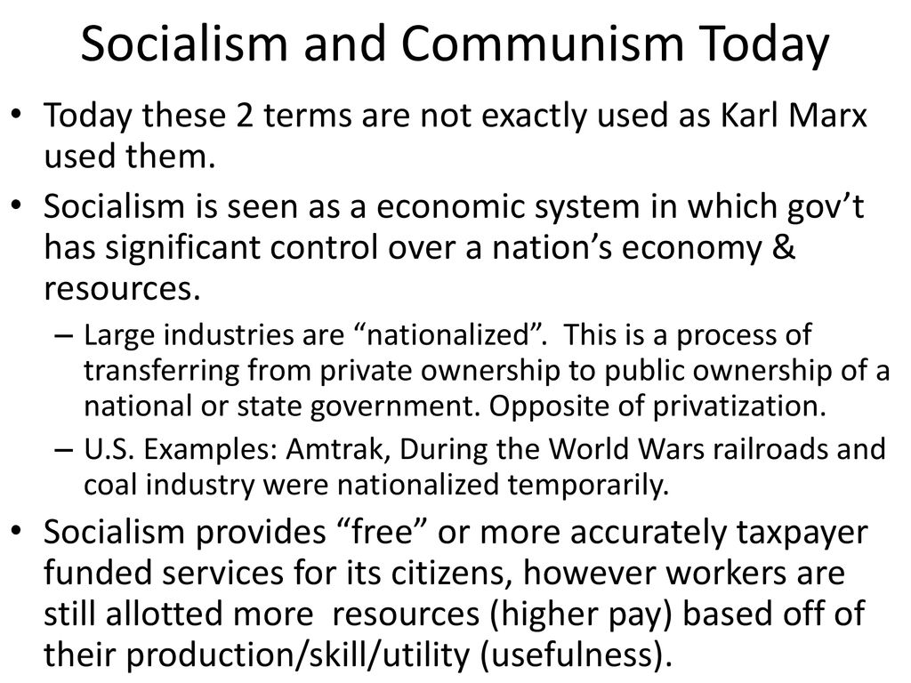 Socialism and Communism Today