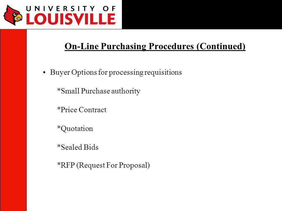 On-Line Purchasing Procedures (Continued)