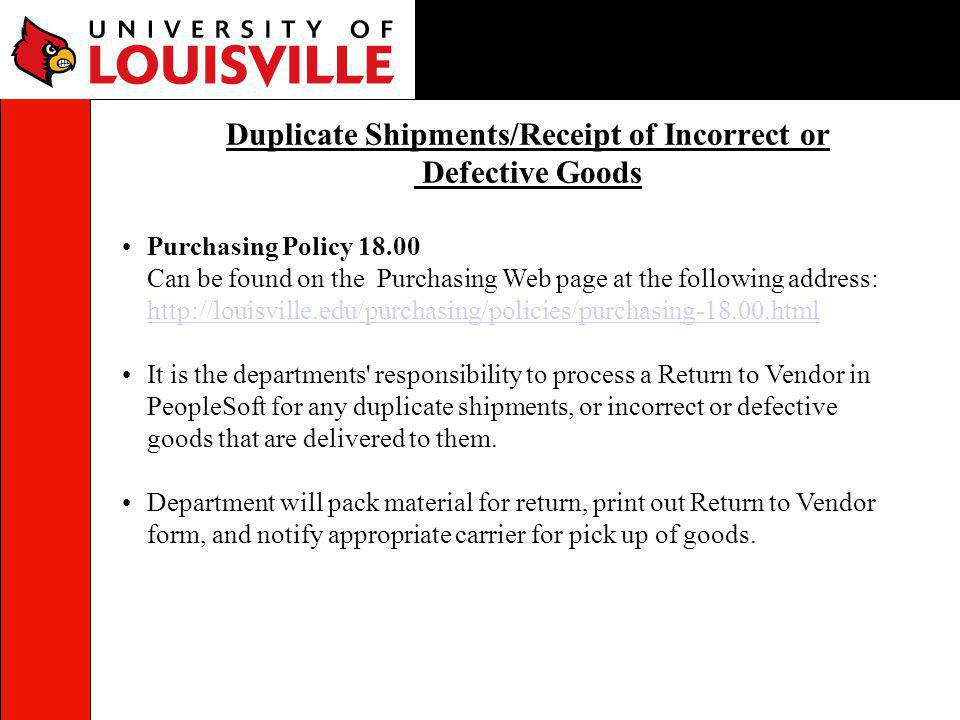 Duplicate Shipments/Receipt of Incorrect or Defective Goods
