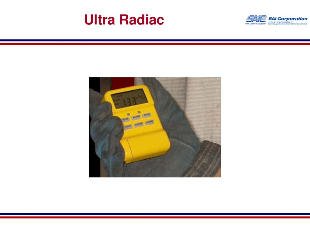 25 Ultra Radiac ULTRA RADIAC Introductory slide for this section.