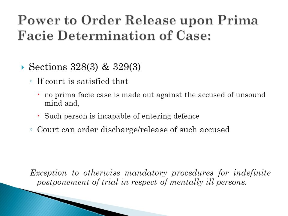Power to Order Release upon Prima Facie Determination of Case: