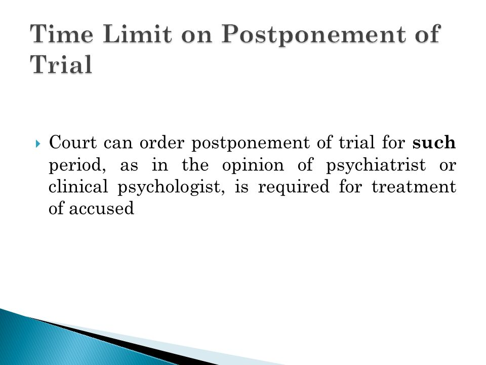 Time Limit on Postponement of Trial