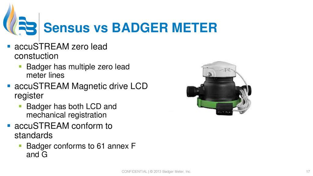 CONFIDENTIAL | © 2013 Badger Meter, Inc  - ppt download