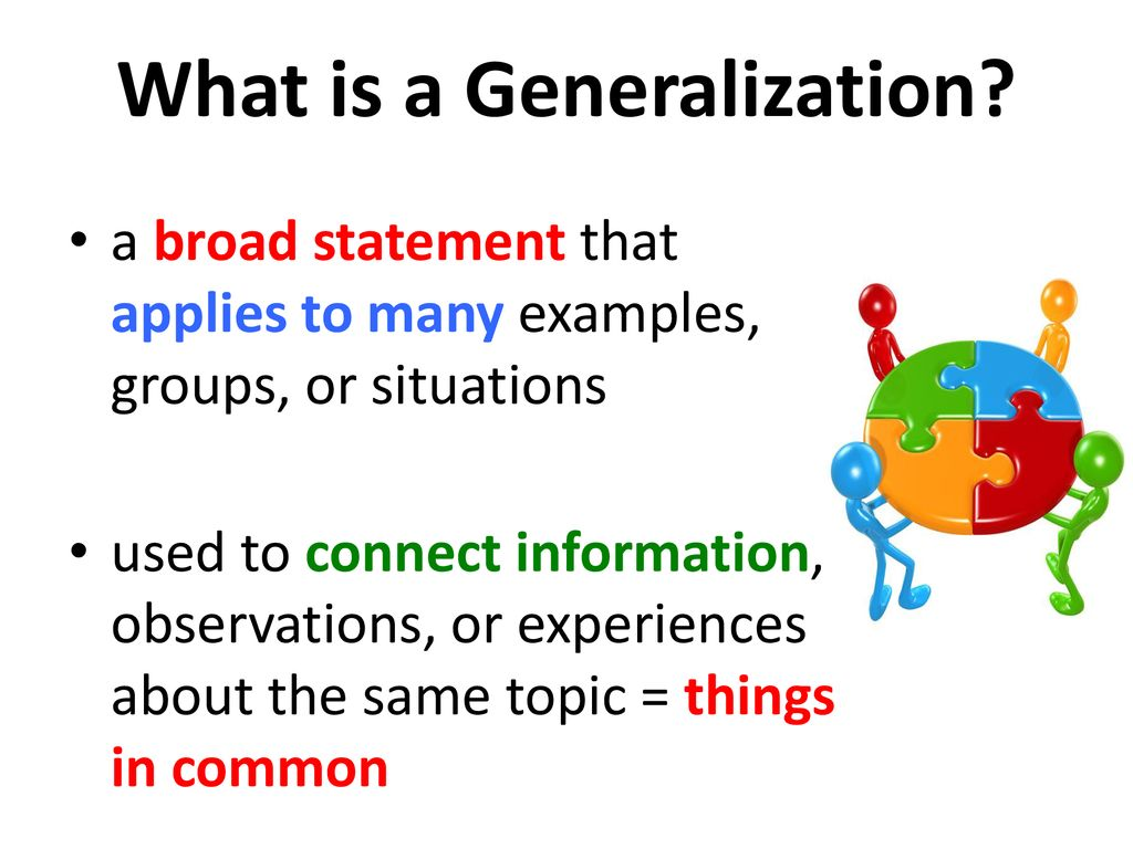 Identifying Generalizations - ppt download