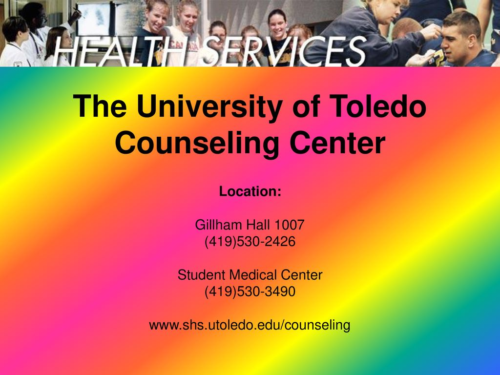 The University of Toledo Counseling Center - ppt download