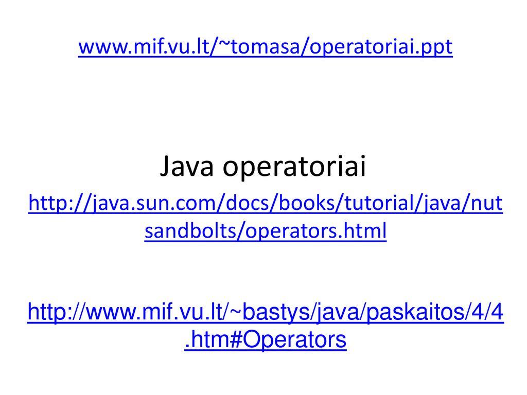 Java operatoriai ppt download