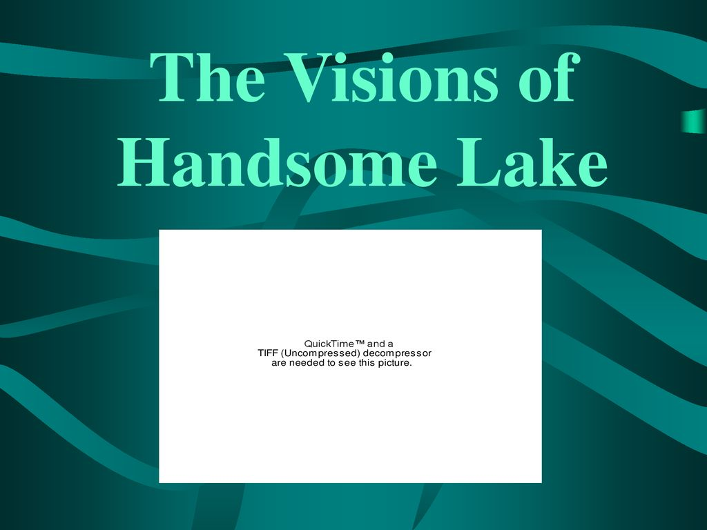 The Visions of Handsome Lake