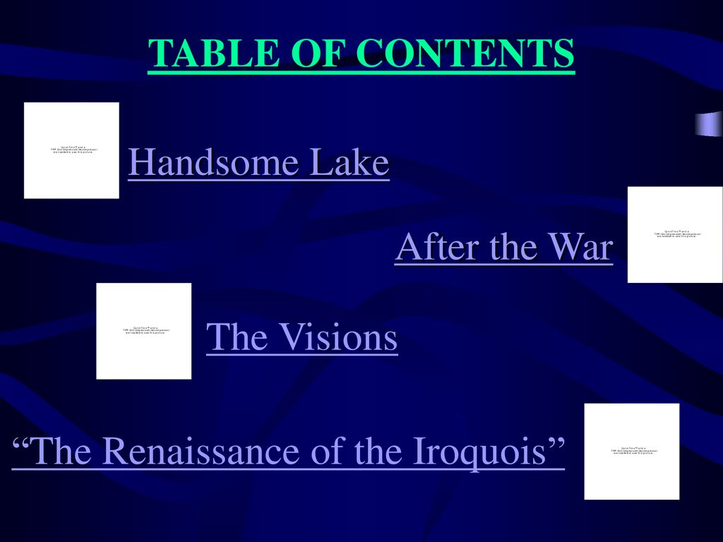 TABLE OF CONTENTS Table of Contents. Handsome Lake.