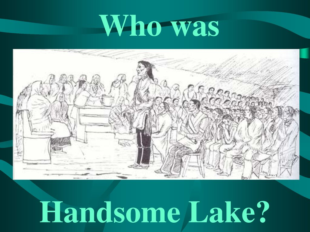 Who was Handsome Lake