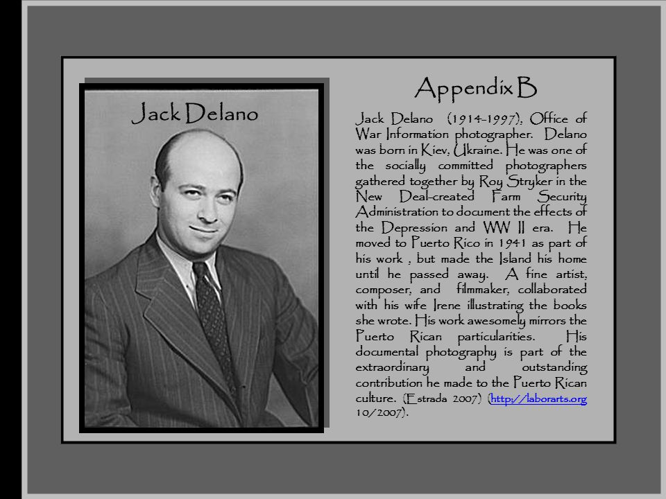 The Taste of the Pill November 2007. Appendix B. Jack Delano.