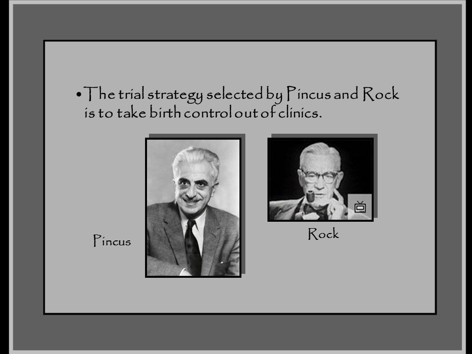 The trial strategy selected by Pincus and Rock