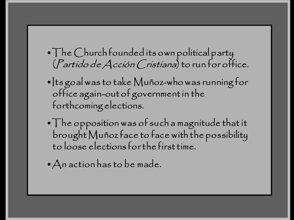 The Church founded its own political party