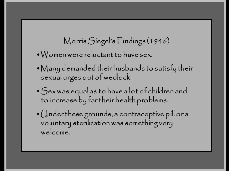 Morris Siegel's Findings (1946)