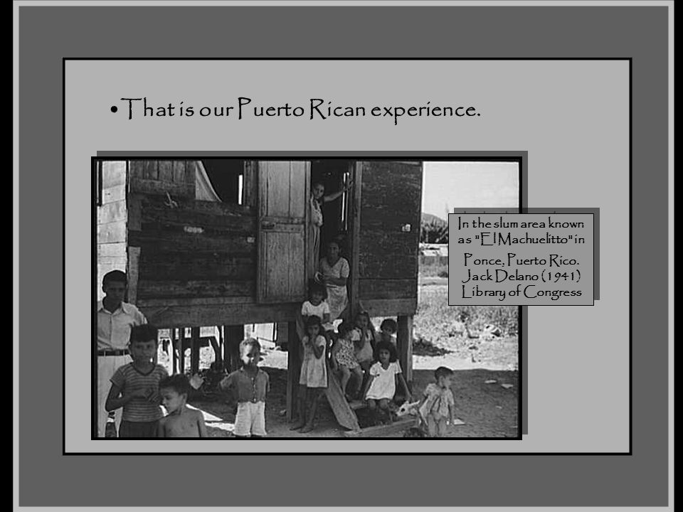 That is our Puerto Rican experience.
