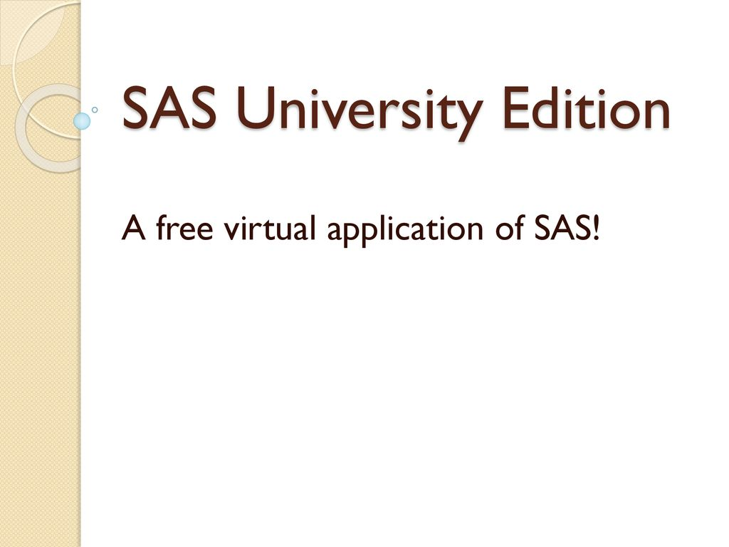 SAS University Edition - ppt download
