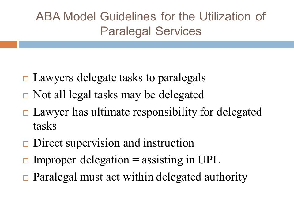 ABA Model Guidelines for the Utilization of Paralegal Services