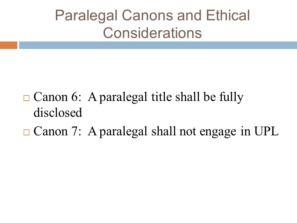 Paralegal Canons and Ethical Considerations