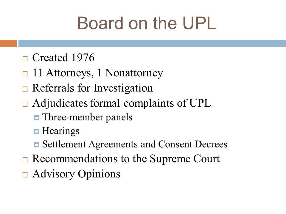 Board on the UPL Created 1976 11 Attorneys, 1 Nonattorney