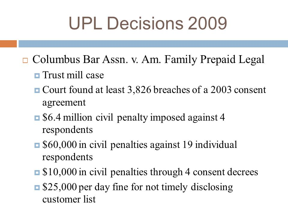 UPL Decisions 2009 Columbus Bar Assn. v. Am. Family Prepaid Legal