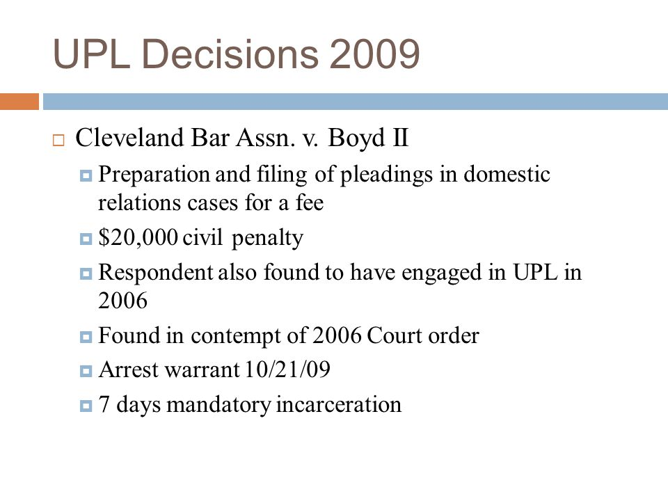 UPL Decisions 2009 Cleveland Bar Assn. v. Boyd II