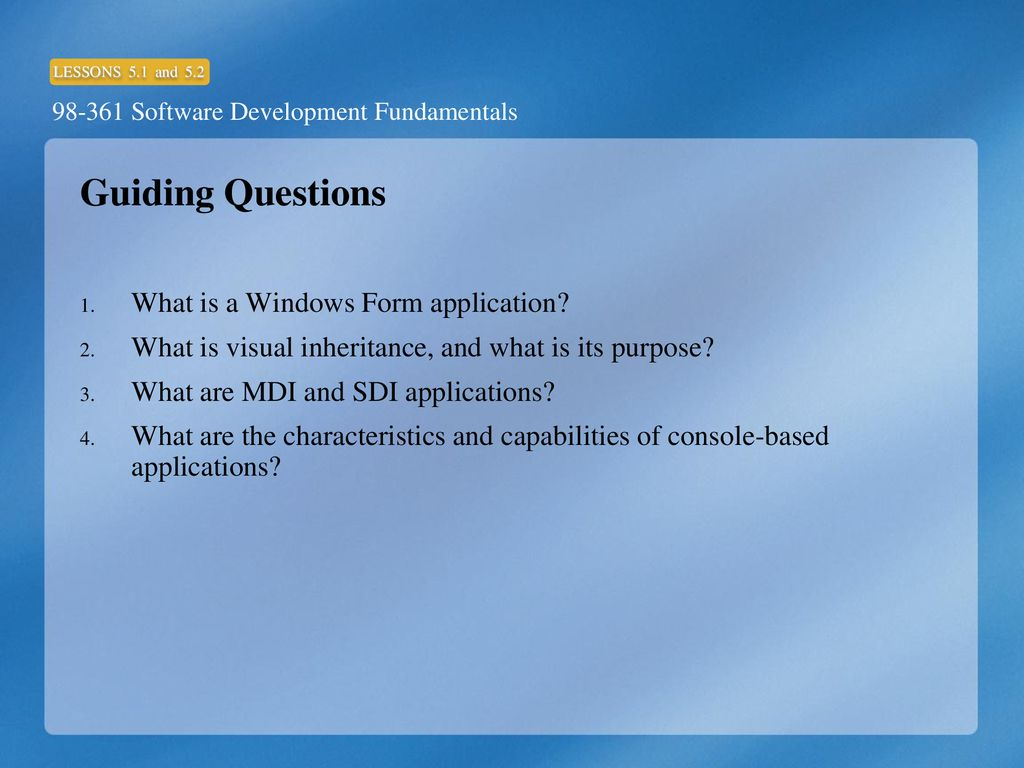 Understand Windows Forms Applications and Console-based Applications
