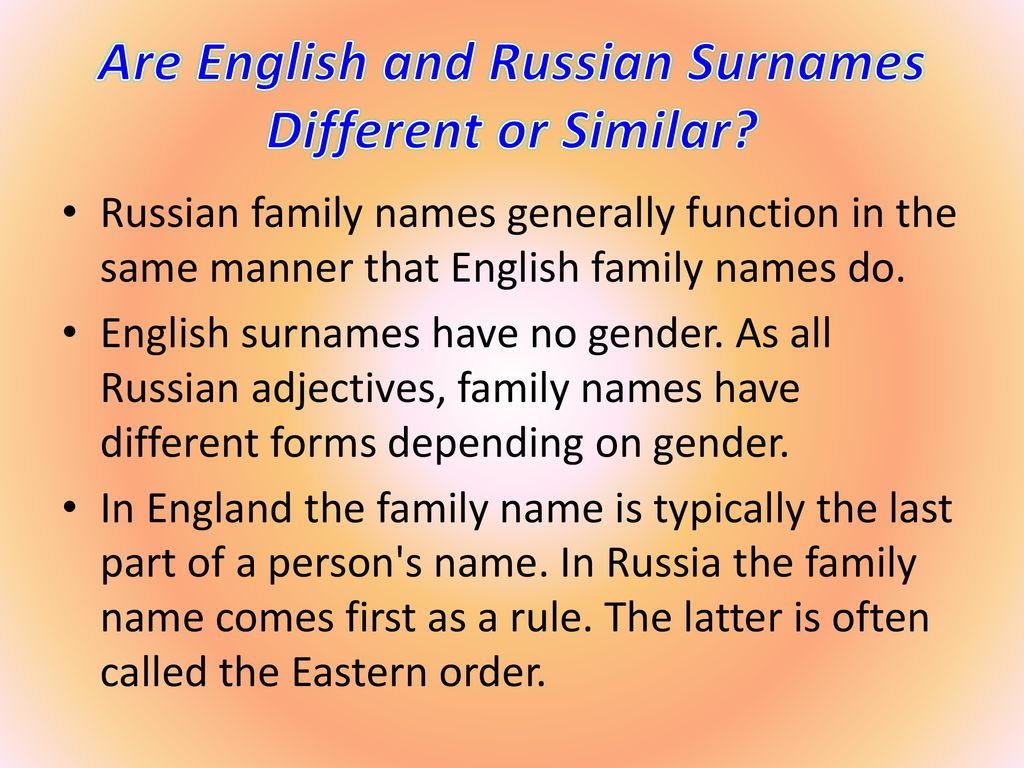 The Origin of English and Russian Surnames  - ppt download
