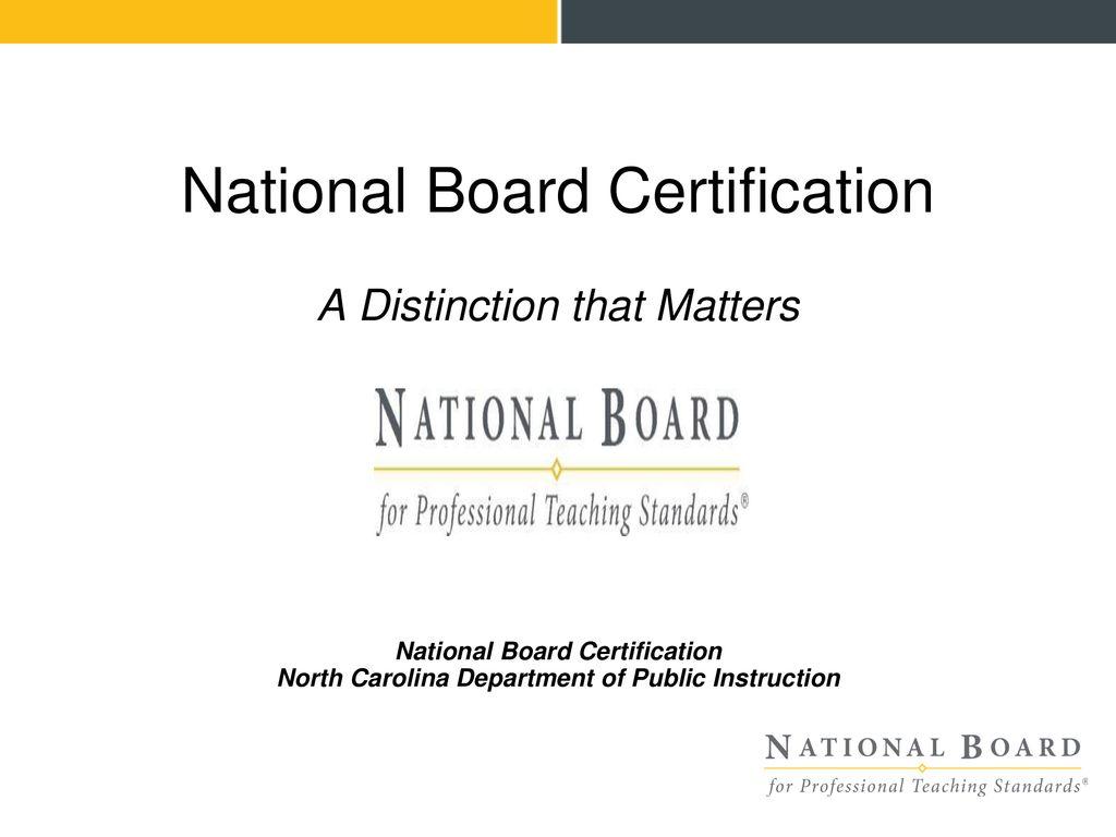 National Board Certification Ppt Download