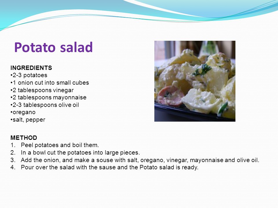 Potato salad INGREDIENTS 2-3 potatoes 1 onion cut into small cubes