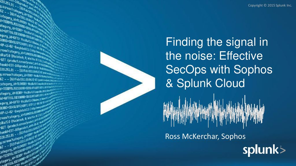 Finding the signal in the noise: Effective SecOps with Sophos