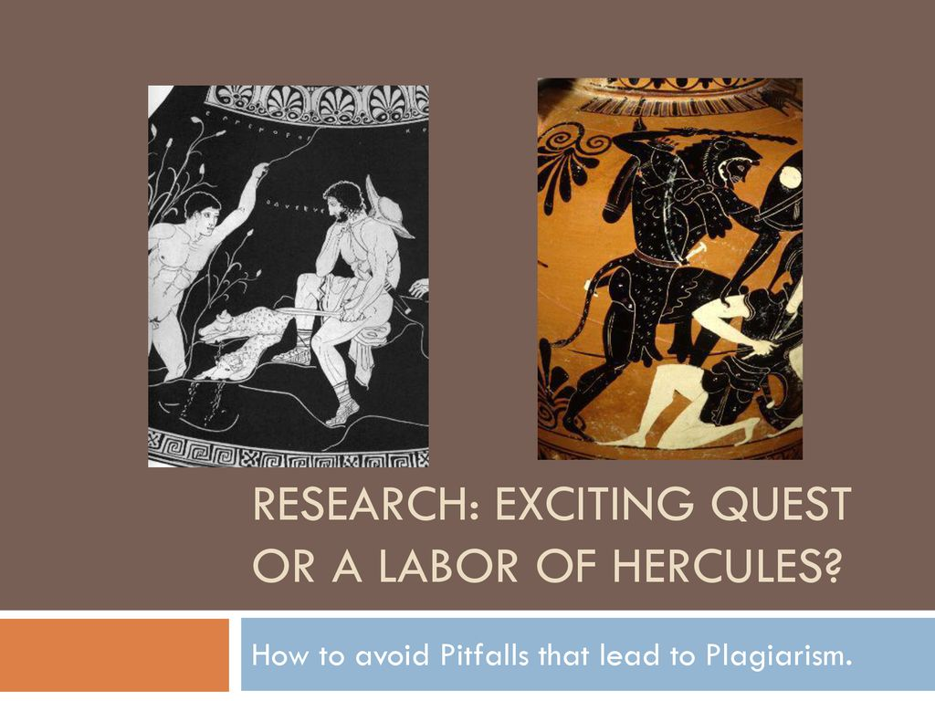 Research: exciting quest or a labor of Hercules