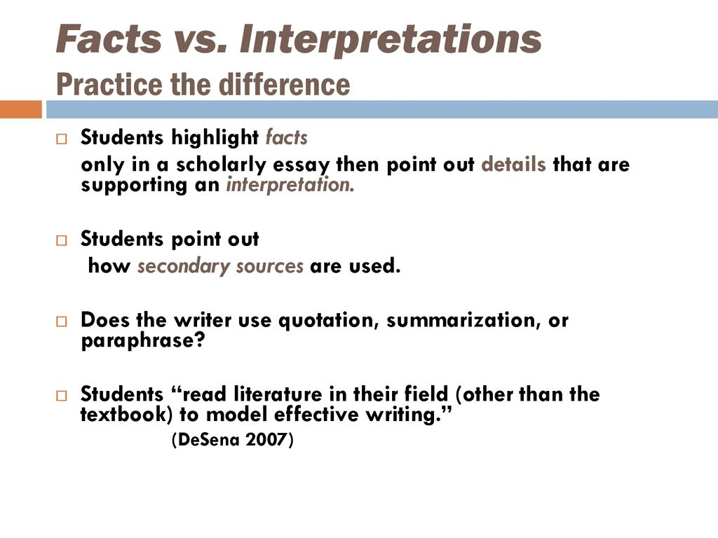 Facts vs. Interpretations Practice the difference