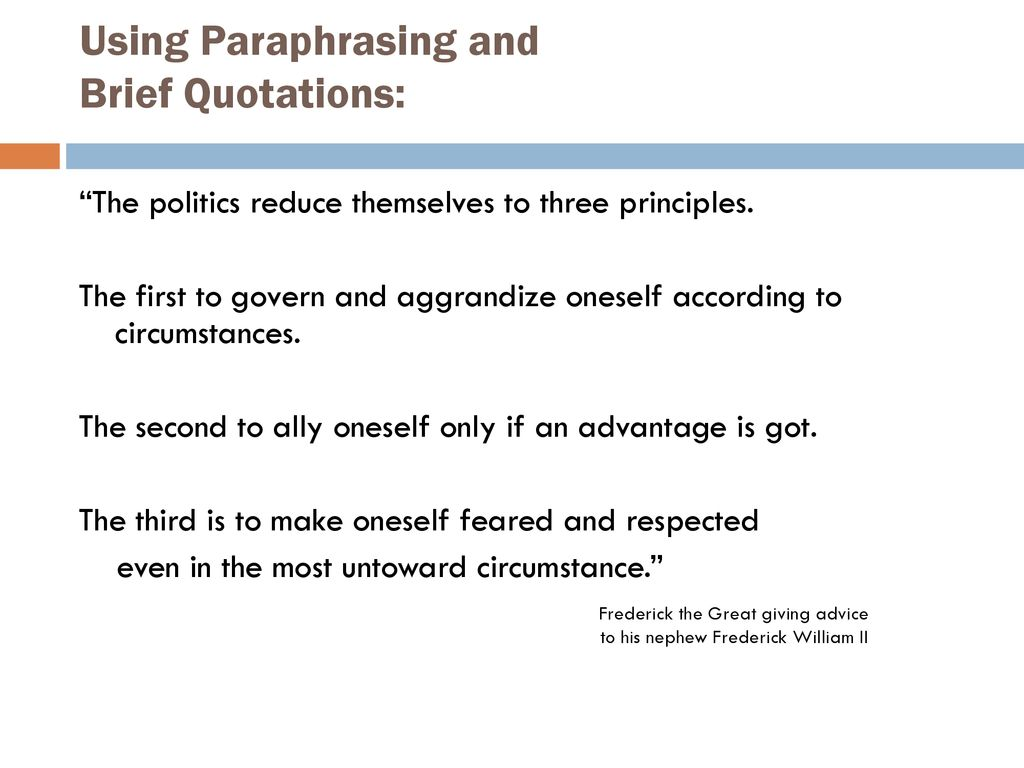 Using Paraphrasing and Brief Quotations: