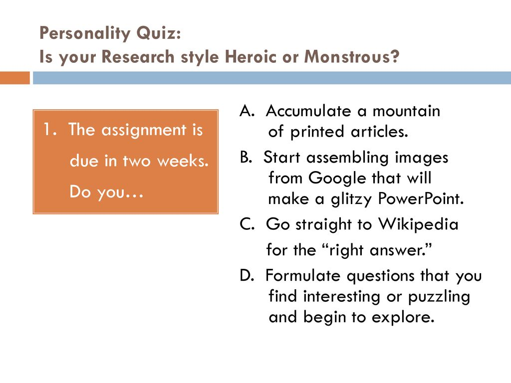 Personality Quiz: Is your Research style Heroic or Monstrous